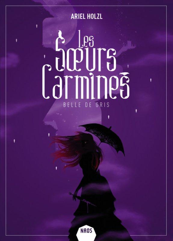 FICHE LECTURE : Les S½urs Carmines - T2 : Belle de gris