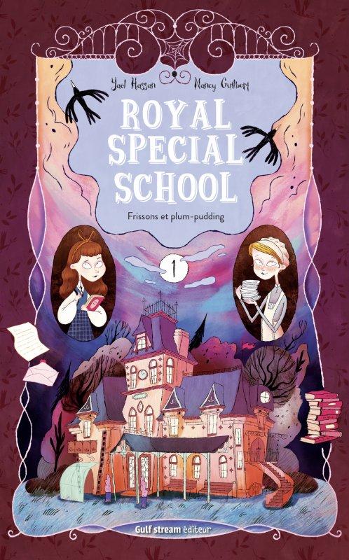 FICHE LECTURE : Royal Special School - T1 : Frissons et plum-pudding
