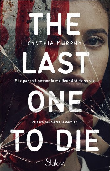FICHE LECTURE : The Last One to Die