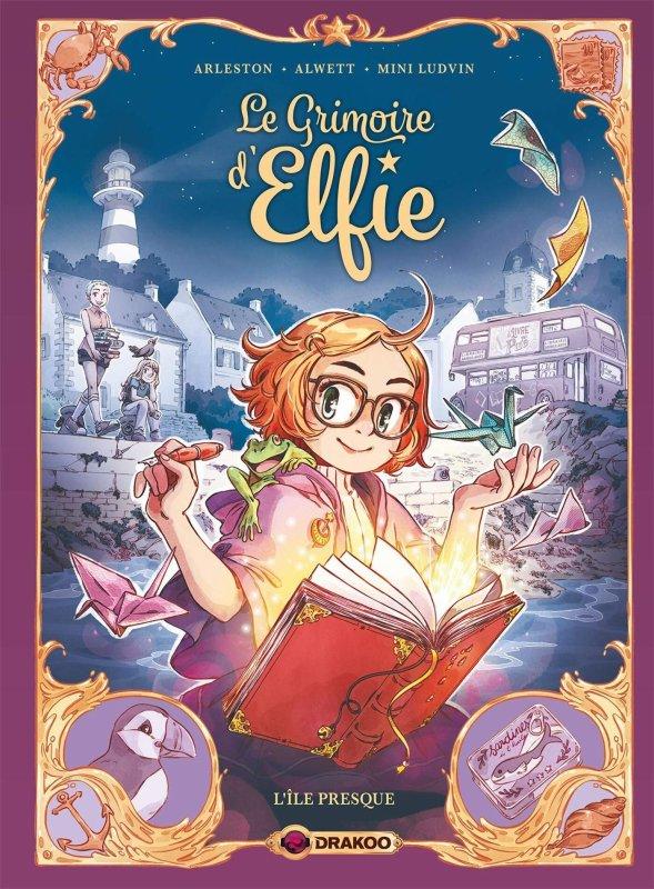 FICHE LECTURE : Le Grimoire d'Elfie - T1 : L'île presque