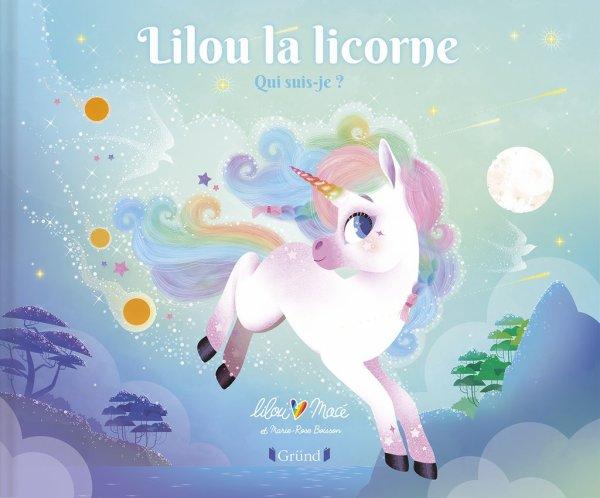 FICHE LECTURE : Lilou la licorne - Qui suis-je ?