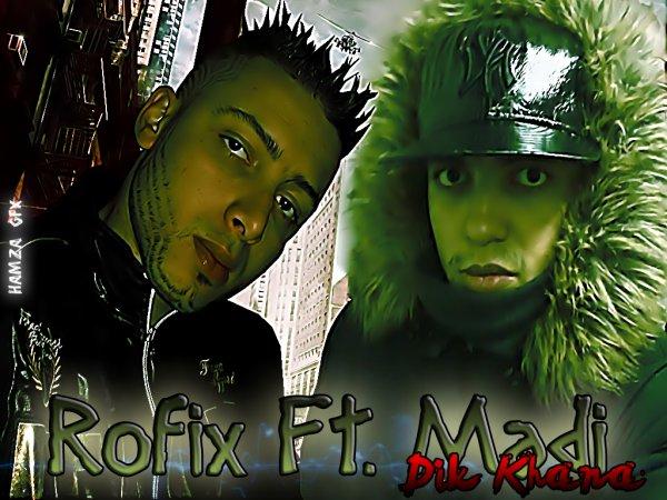 Rofix Ft. Madi