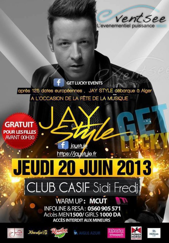 Rendez-Vous Pour La Première Partie De La soirée Get Luky @ Club Casif, Ce Jeudi 20 Juin 2013 Avec Jay Style DJGuest See You There ..; deejay resident Rafik DeeJay