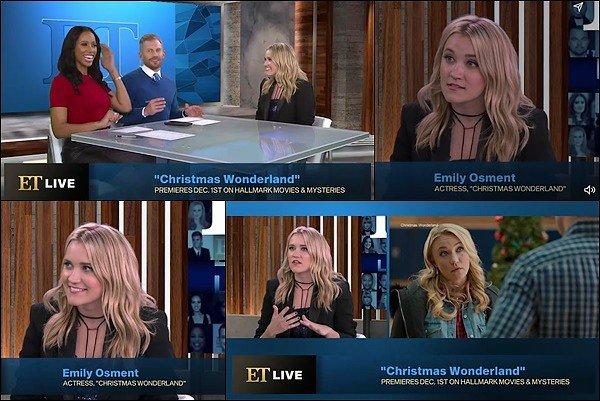 29 Novembre 2018 : Emily a donné une interview lors de l'émission Entertainment Tonight  ●● La belle blonde a parlé de son nouveau film : Christmas Wonderland,ainsi que de son prochain album etc...
