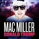Donald Trump de Mac Miller sur Skyrock