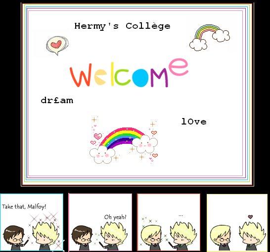 ♥      Hermy's College, bien Plus qu'une Fan-Fiction... Un Rêve...      ♥
