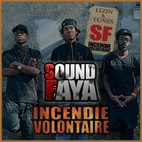 Incendie Volontaire / Une musique qui leur parle (feat Dragon Davy) (2009)