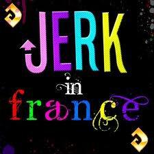 Jerk'in'France