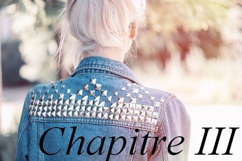 Chapitre III : Your my Friend ? Hum Ok !