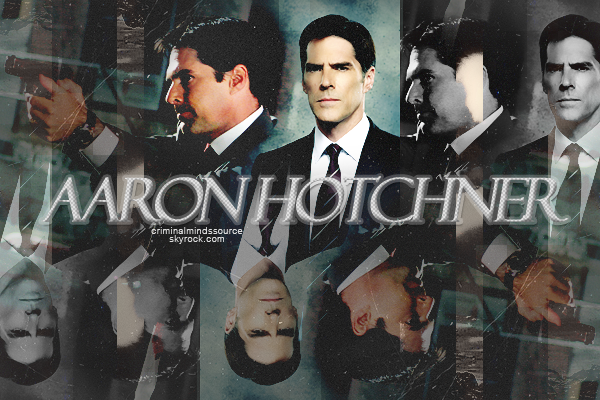 * PERSONNAGE;  Aaron Hotchner *