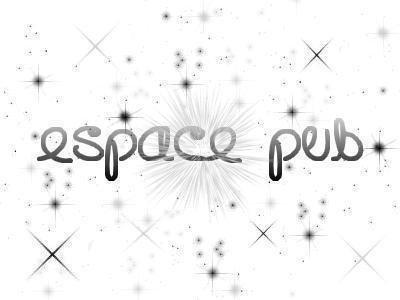Espace Pub (: