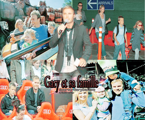 Ta Source sur Gary Barlow ♥ This Man Is Just Perfect ♥ Gary & Sa Famille