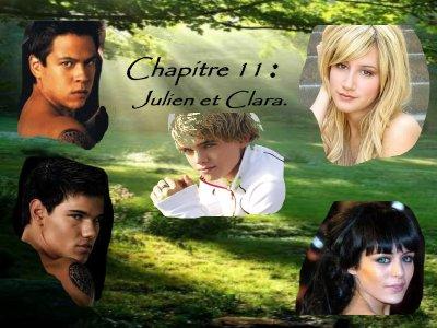 Chapitre onze: Julien et Clara.