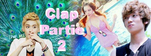 ♥ Chapitre 2 : Clap Part 2 ♥
