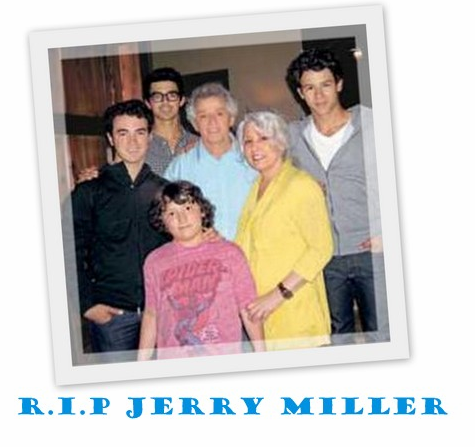 R.I.P. Jerry Miller (Grandpa Jonas)