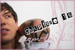 Chapitre 15 --> Chapter 15