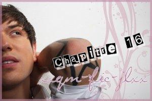 Chapitre 16 --> Chapter 16