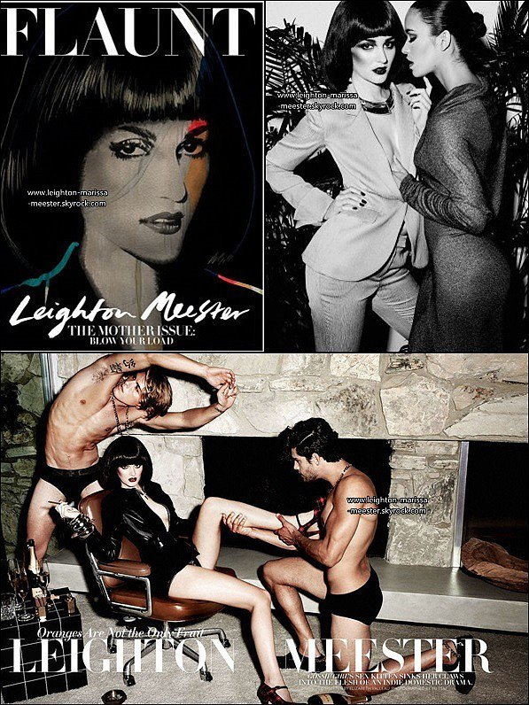 NOVEMBRE 2011   Miss Leighton, sexy et provocante, en couverture du magazine «Flaunt » ![/alig fen]