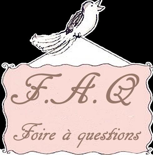 ~ Foire à questions ~
