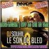 Dj Souhil-Le Son Du Bled 3 2013
