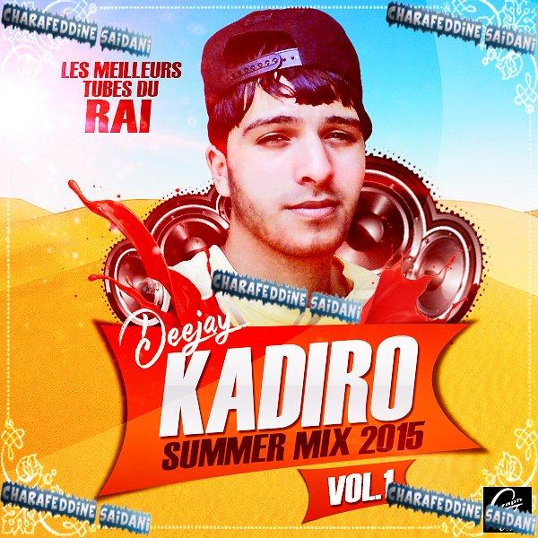 Dj Kadiro - Compilation Rai Summer Mix 2015