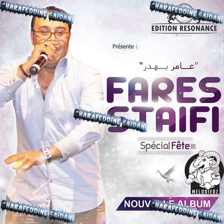 Fares Staifi - Ya Mersoul 2015