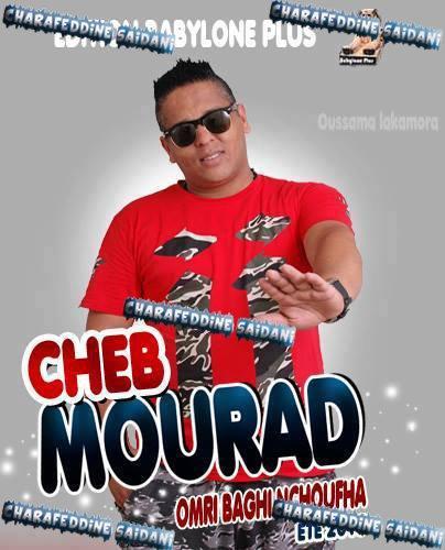 Cheb Mourad - Omri Bari Nchoufha 2015
