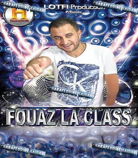 Fouaz La Class - Nawel 2015