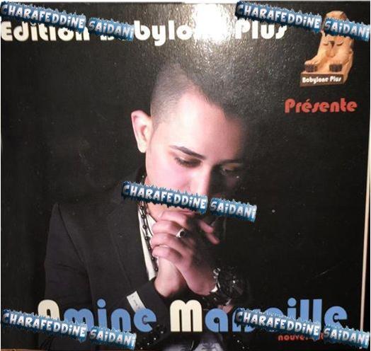 Amine Marseille - Chicha Wel Baouch 2015