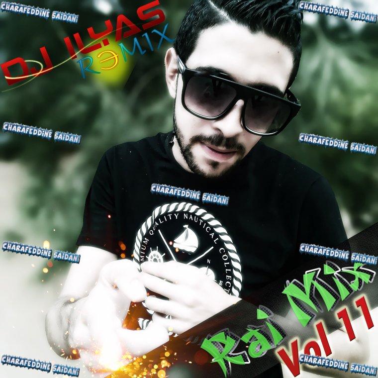 DJ ILyas 2015 - Rai Mix Vol.11