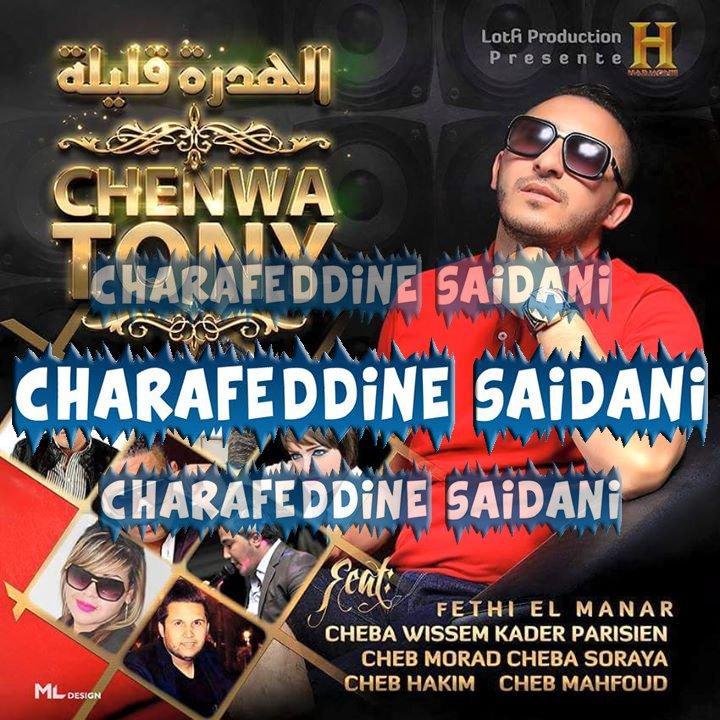 Chenwa Tony - El Hadra Klila 2015