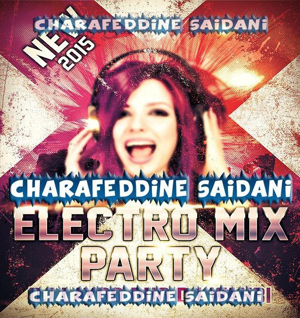 Dj Laydo Duo Dj Wahbi - Electro Mix Party 2015