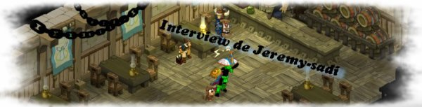 Interview de Jeremy-sadi