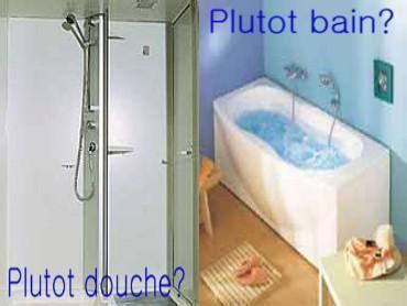 vous préferiez prendre une doucjhe ou un bain ?