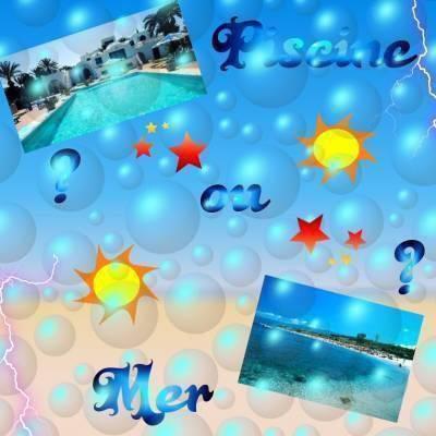 piscine ou mer ?