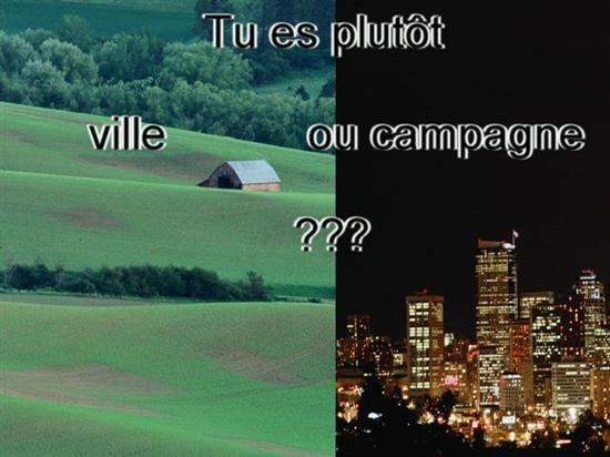 tu es pluto ville ou campagne ?