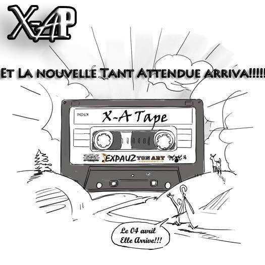 Sortie de la X-A Tape le 04/04