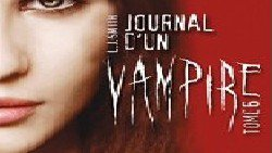 Le journal d'un vampire Tomes 1 à 6. P: 16/02/10