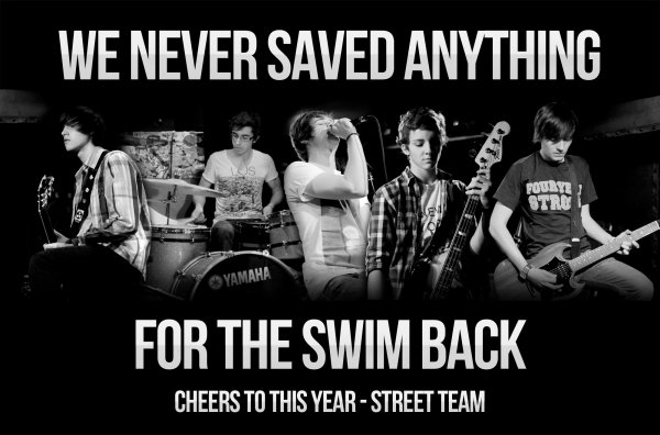 WE NEVER SAVED ANYTHING FOR THE SWIM BACK - Cheers to this year