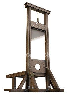 La guillotine!