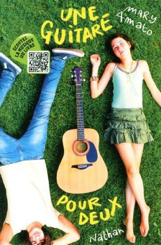 Une guitare pour deux --> Mary Amato