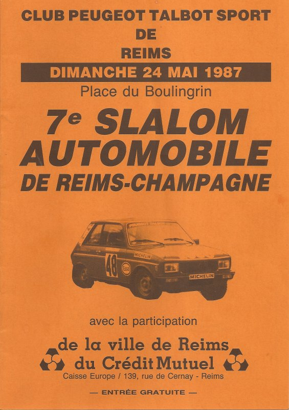 24 MAI 1987 - 7ème SLALOM DE REIMS-CHAMPAGNE (51)