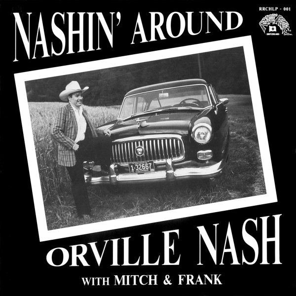 NASHIN ' AROUND ! Premier Album d'Orville NASH 1990