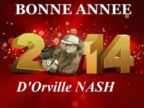 Bonne Année 2014 D'Orville NASH