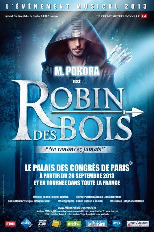 L'affiche officielle de Robin des Bois avec M.Pokora :)