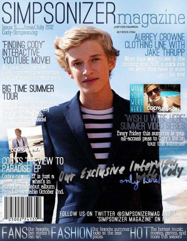 ____ C'est confirmé, Cody viendra pour la première fois en France au mois de novembre ! + Découvrez le nouveau numéro de Simpsonizer Magazine. ++ Troisième épisode de la série d'été Wish U Were Here.   ____