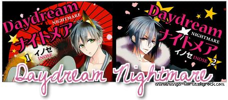 Daydream Nightmare   . Spécial St Valentin