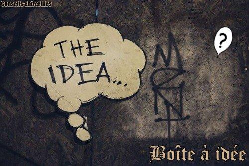 _ Conseils-entrefilles Boîte à idées _