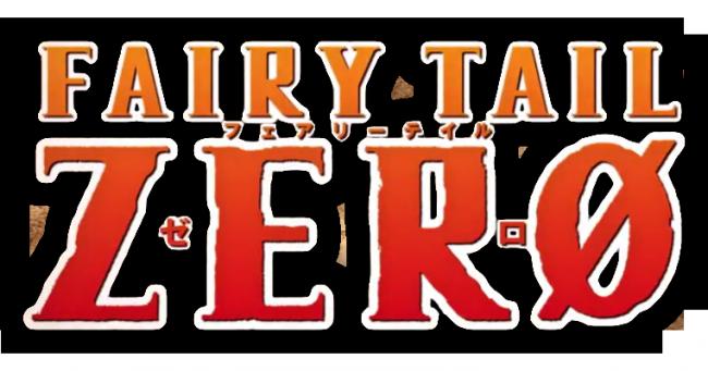 Fairy Tail / Fairy Tail Zero
