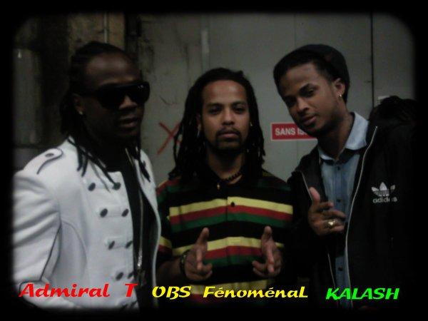 Admiral T, OBS FénoménaL & Kalash!!!